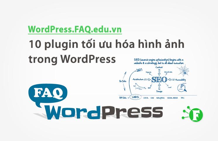 10 plugin tối ưu hóa hình ảnh trong WordPress