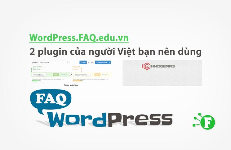 2 plugin của người Việt bạn nên dùng