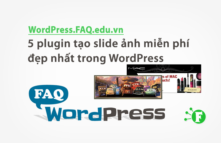 5 plugin tạo slide ảnh miễn phí đẹp nhất trong WordPress