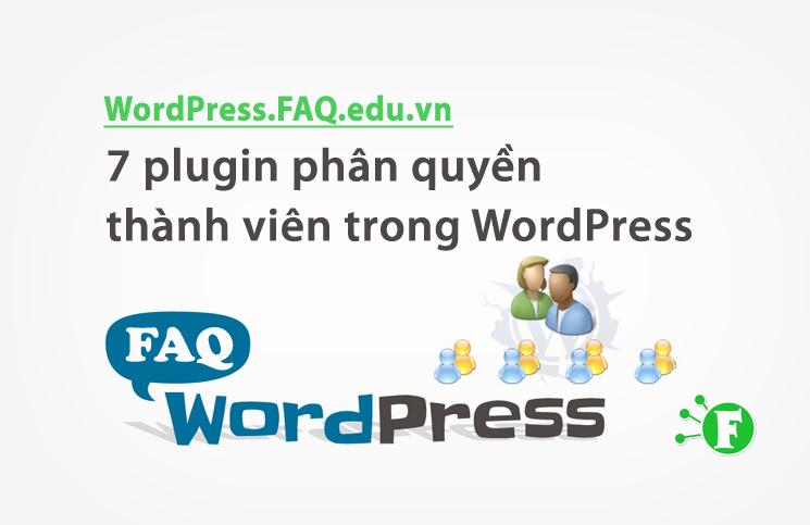 7 plugin phân quyền thành viên trong WordPress