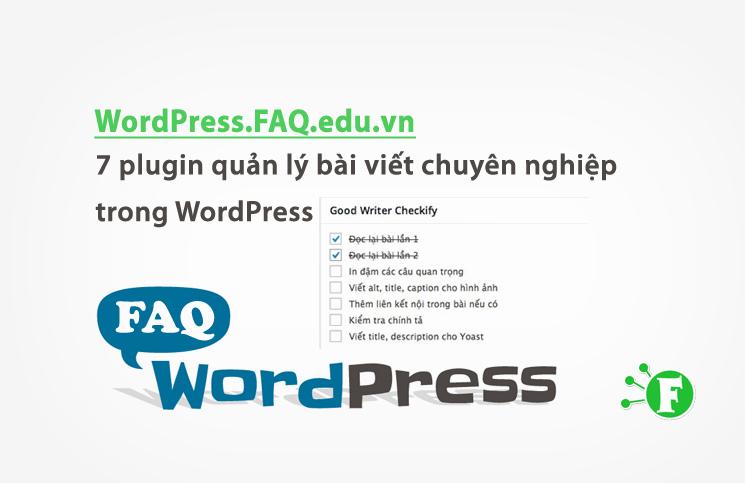 7 plugin quản lý bài viết chuyên nghiệp trong WordPress