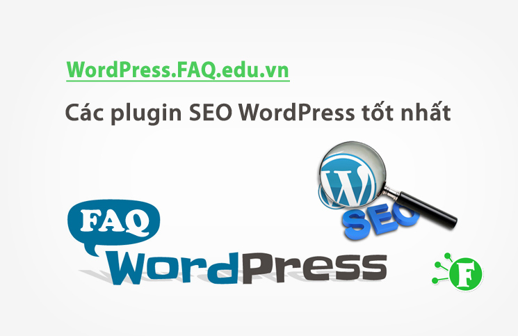 Các plugin SEO WordPress tốt nhất