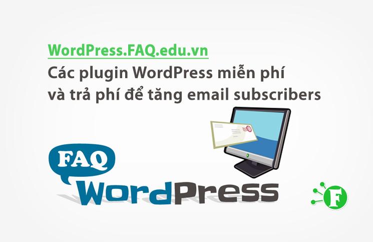 Các plugin WordPress miễn phí và trả phí để tăng email subscribers