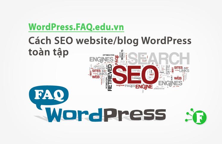 Cách SEO website/blog WordPress toàn tập