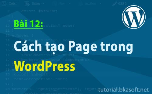 Bài 12: Cách tạo Page trong WordPress