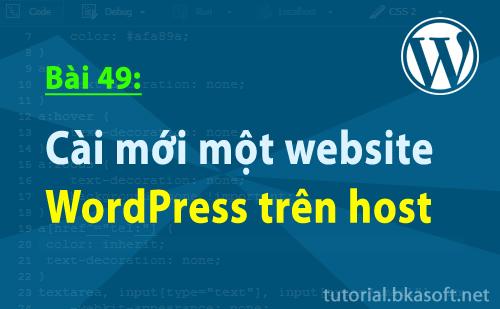 Bài 49: Cài mới một website WordPress trên host