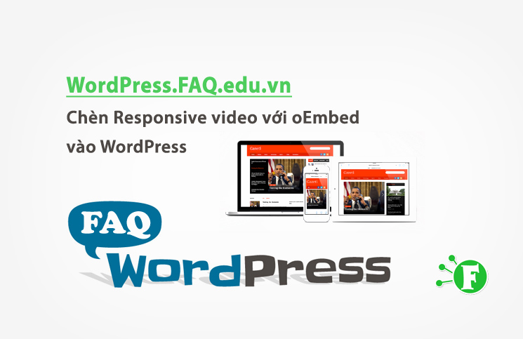 Chèn Responsive video với oEmbed vào WordPress