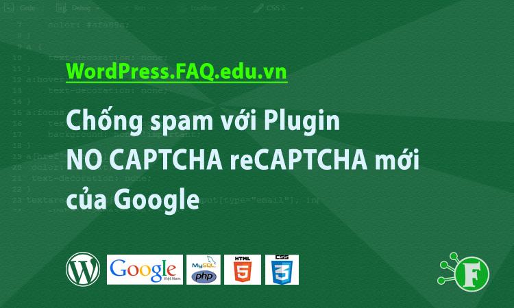Chống spam với Plugin NO CAPTCHA reCAPTCHA mới của Google