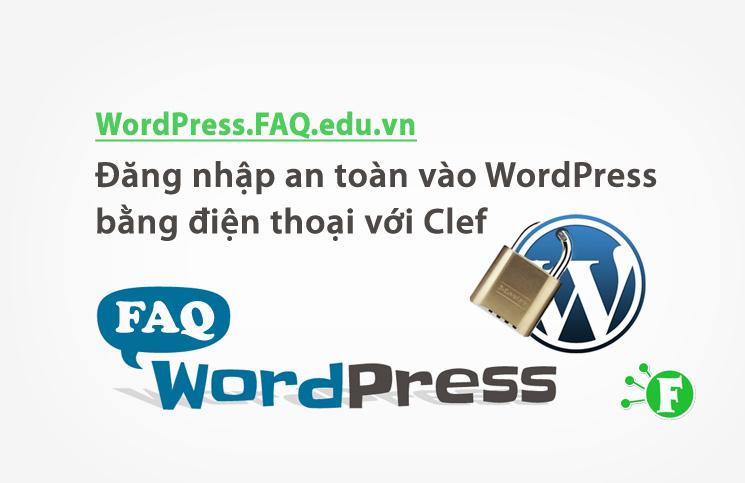 Đăng nhập an toàn vào WordPress bằng điện thoại với Clef