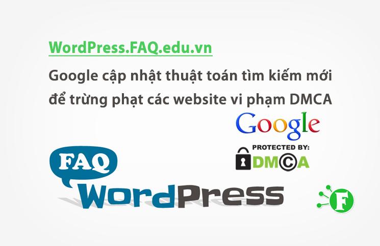Google cập nhật thuật toán tìm kiếm mới để trừng phạt các website vi phạm DMCA