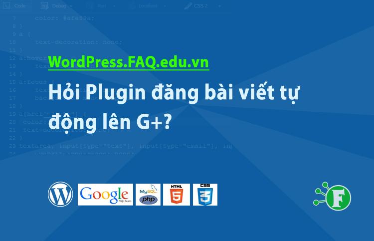 Hỏi Plugin đăng bài viết tự động lên G+?