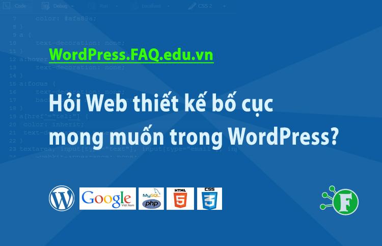 Hỏi Web thiết kế bố cục mong muốn trong WordPress?