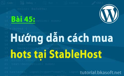 Bài 45: Hướng dẫn cách mua host tại StableHost