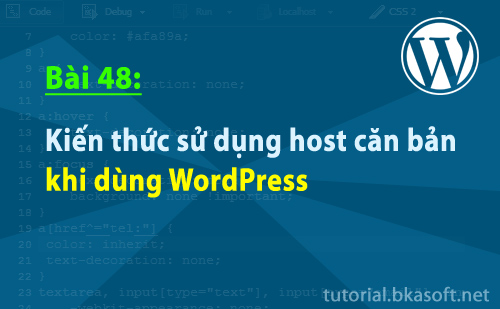 Bài 48: Kiến thức sử dụng host căn bản khi dùng WordPress