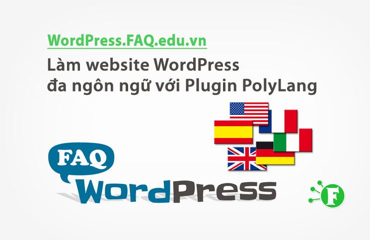 Làm website WordPress đa ngôn ngữ với Plugin PolyLang