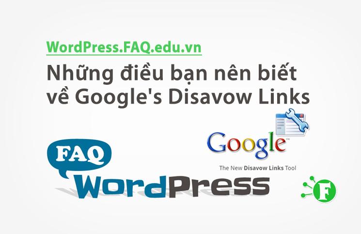 Những điều bạn nên biết về Google's Disavow Links
