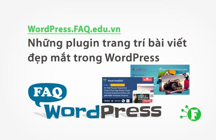 Những plugin trang trí bài viết đẹp mắt trong WordPress