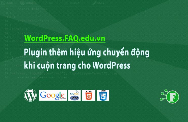 Plugin thêm hiệu ứng chuyển động khi cuộn trang cho WordPress