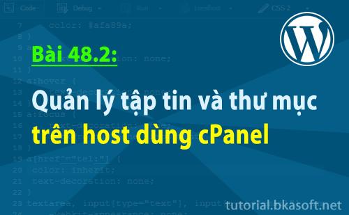 Bài 48.2: Quản lý tập tin và thư mục trên host dùng cPanel