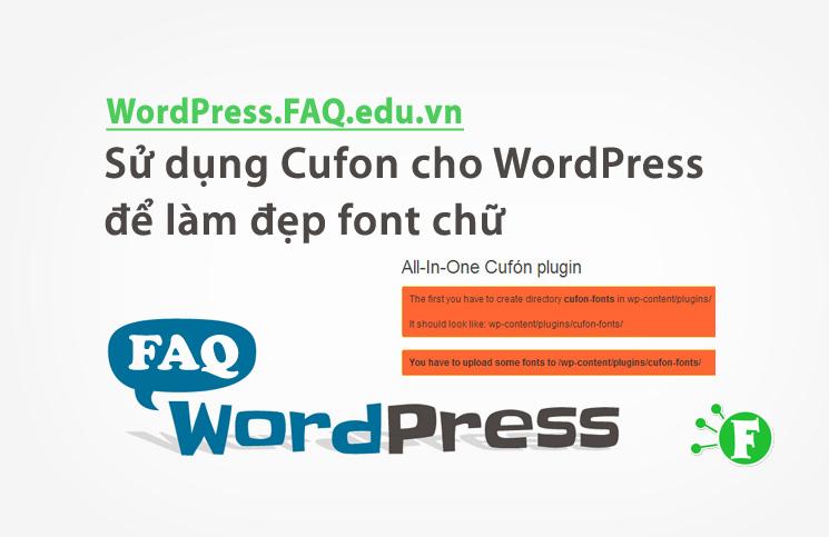 Sử dụng Cufon cho WordPress để làm đẹp font chữ