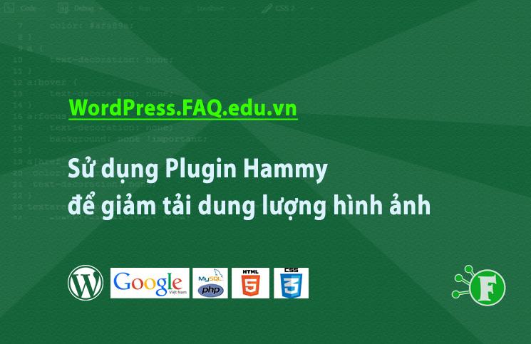 Sử dụng Plugin Hammy để giảm tải dung lượng hình ảnh