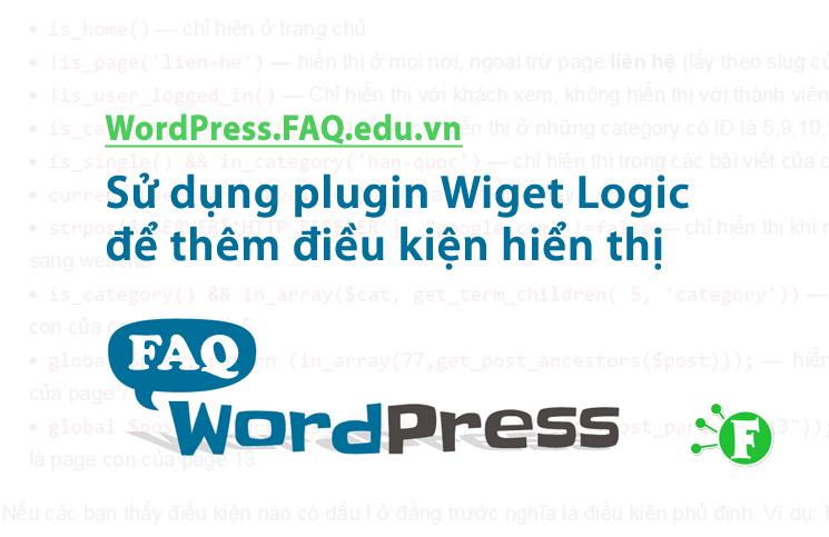 Sử dụng plugin Widget Logic để thêm điều kiện hiển thị