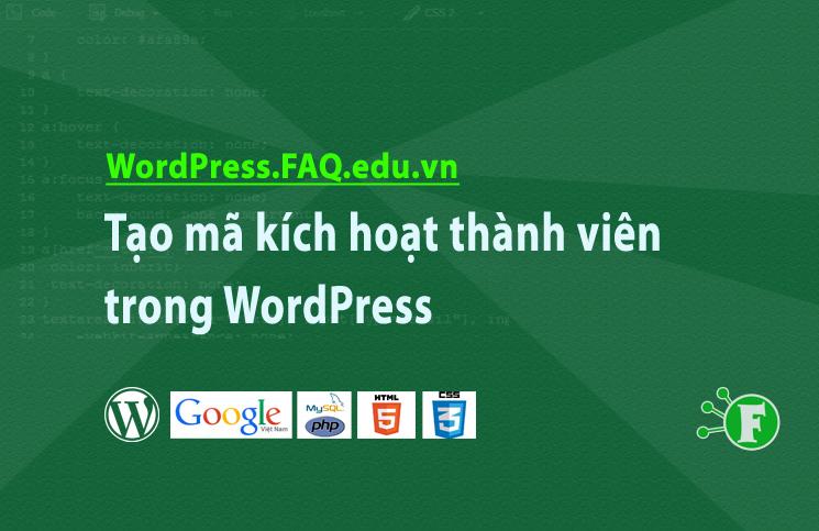 Tạo mã kích hoạt thành viên trong WordPress