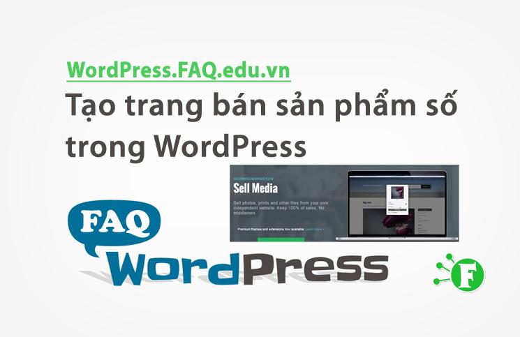 Tạo trang bán sản phẩm số trong WordPress