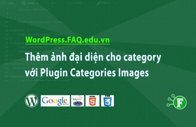 Thêm ảnh đại diện cho category với Plugin Categories Images