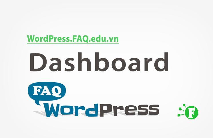 Dashboard hay còn gọi là Admin Dashboard, nghĩa là khu vực truy cập để quản  trị website WordPress. Dashboard của WordPress mặc định sẽ có đường dẫn là  ...