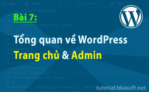 Bài 7: Tổng quan về WordPress và các chức năng chính