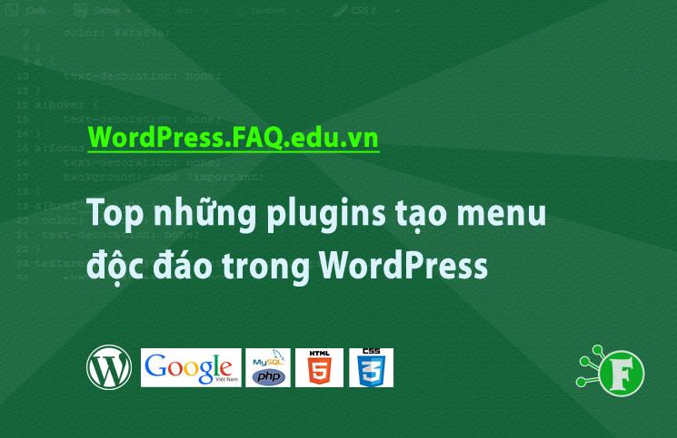 Top những plugins tạo menu độc đáo trong WordPress