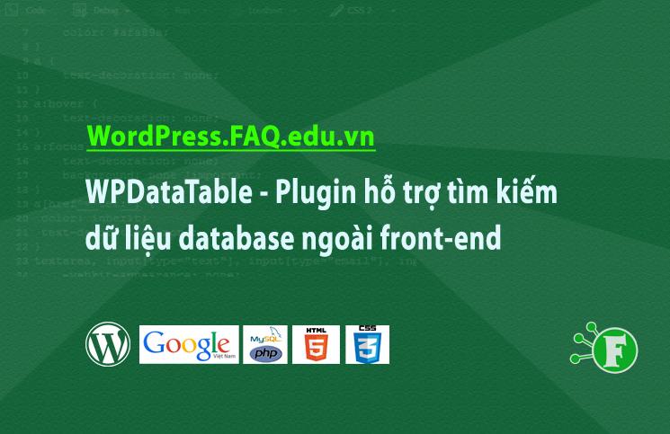 WPDataTable – Plugin hỗ trợ tìm kiếm dữ liệu database ngoài front-end