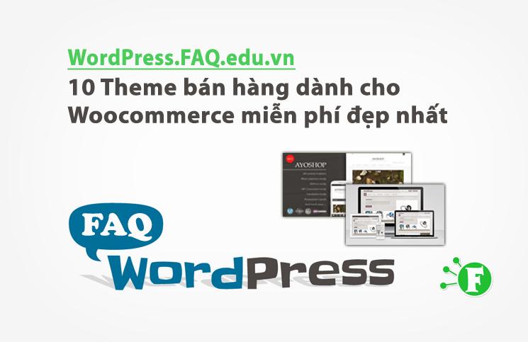 10 Theme bán hàng dành cho Woocommerce miễn phí đẹp nhất