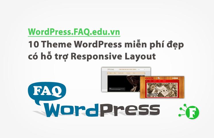 10 Theme WordPress miễn phí đẹp có hỗ trợ Responsive Layout