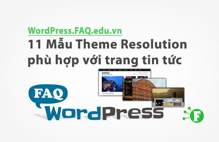 11 Mẫu Theme Resolution phù hợp với trang tin tức
