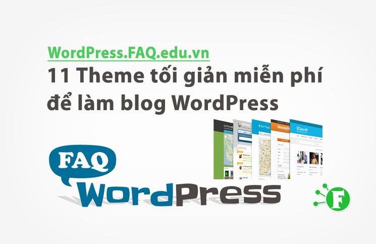 11 Theme tối giản miễn phí để làm blog WordPress