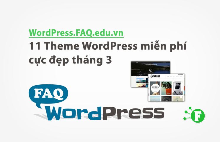 11 Theme WordPress miễn phí cực đẹp tháng 3
