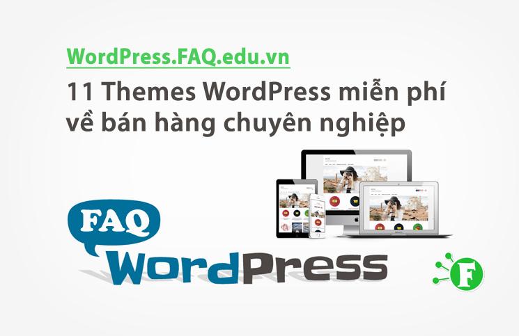 11 Themes WordPress miễn phí về bán hàng chuyên nghiệp