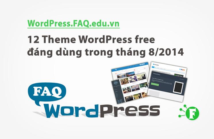 12 Theme WordPress free đáng dùng trong tháng 8/2014