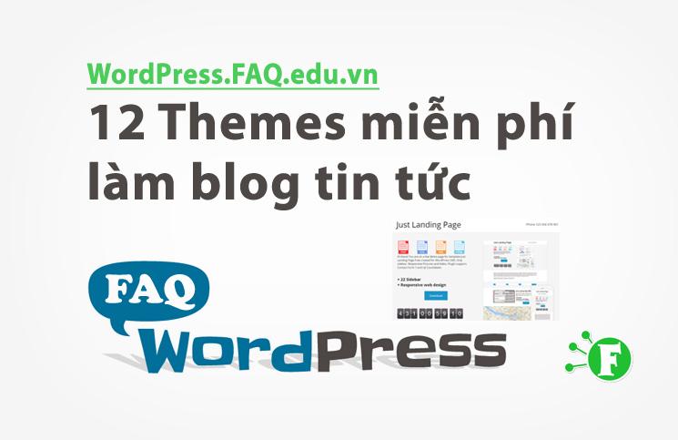 12 Themes miễn phí làm blog tin tức