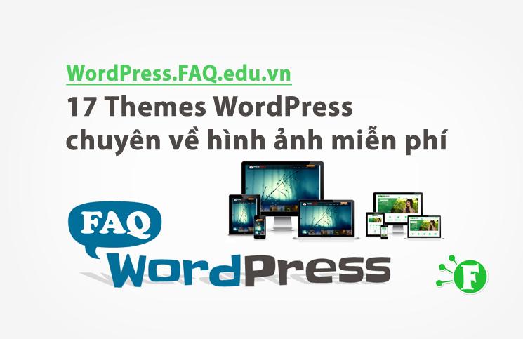 17 Themes WordPress chuyên về hình ảnh miễn phí