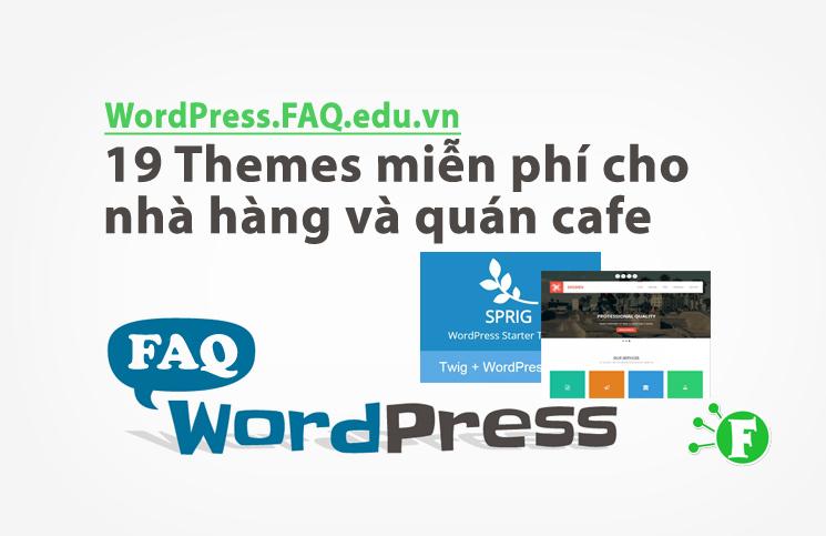 19 themes miễn phí cho nhà hàng và quán cafe