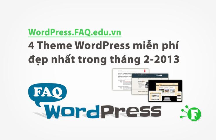 4 Theme WordPress miễn phí đẹp nhất trong tháng 2-2013