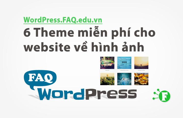 6 Theme miễn phí cho website về hình ảnh