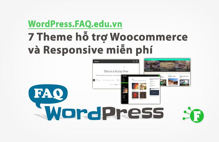 7 Theme hỗ trợ Woocommerce và Responsive miễn phí