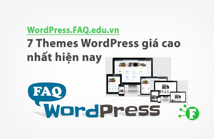 7 Themes WordPress giá cao nhất hiện nay