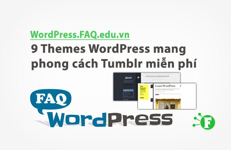 9 Themes WordPress mang phong cách Tumblr miễn phí