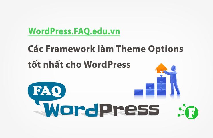Các Framework làm Theme Options tốt nhất cho WordPress