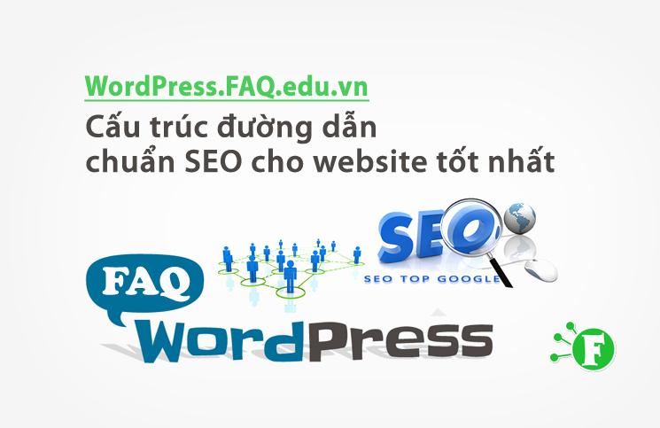 Cấu trúc đường dẫn chuẩn SEO cho website tốt nhất